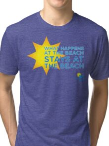 What Happens at the Beach.... Tri-blend T-Shirt