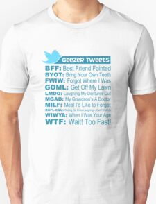 Geezer Tweets - Light T-Shirt