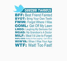 Geezer Tweets - Light Unisex T-Shirt