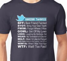 Geezer Tweets Unisex T-Shirt