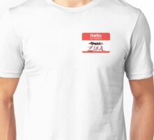 Hello my name is ZUUL Unisex T-Shirt