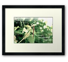 Celebrating the Miracle of His Life - Birthday or Special Date Framed Print