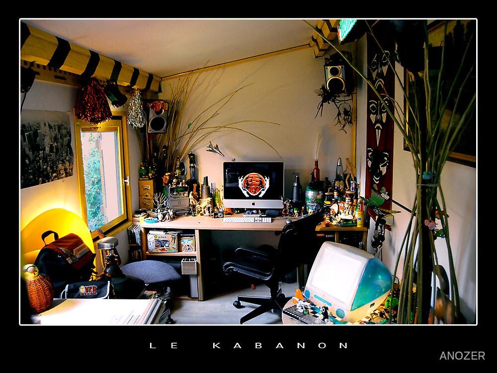 LE KABANON by ANOZER