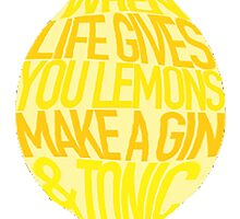 Gin & Tonic Quote by sarahtesia
