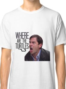 Michael Scott - Where Are the Turtles? Classic T-Shirt
