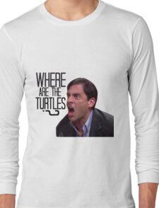 Michael Scott - Where Are the Turtles? Long Sleeve T-Shirt