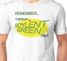 Soylent Green Day Unisex T-Shirt
