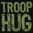 Troop Hug by LTDesignStudio