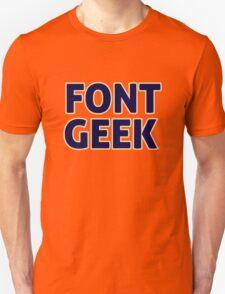 Font Geek Unisex T-Shirt