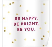 Kate Spade - Be You Poster