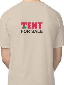 T in the Park - Tent for sale Classic T-Shirt