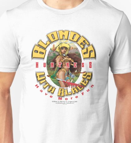 blondes with blades Unisex T-Shirt