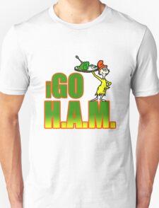 I Go Ham T-shirt Unisex T-Shirt