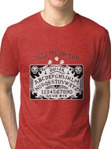 Call Me ~ Tri-blend T-Shirt