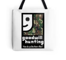 Goodwill Hunting Tote Bag