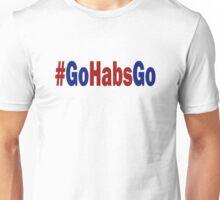 #GoHabsGo Unisex T-Shirt