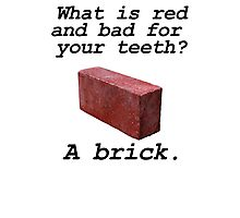 Brick anti joke Photographic Print
