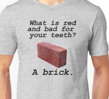 Brick anti joke Unisex T-Shirt
