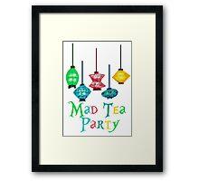 Mad Tea Party Framed Print