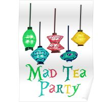 Mad Tea Party Poster
