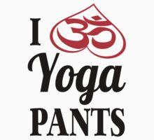 I Love Yoga Pants design Baby Tee