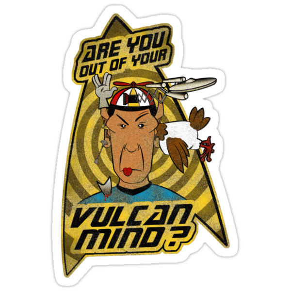 Are You Out Of Your Vulcan Mind? (Distressed version) by jayveezed