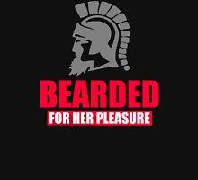 Bearded For Her Pleasure  Unisex T-Shirt