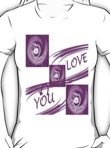I love you 2- t-shirt T-Shirt