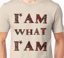 I am what i am/ Shirt Unisex T-Shirt