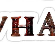 I am what i am/ Shirt Sticker