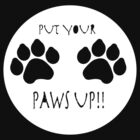 Put Your Paws Up! by Gemma Burleigh