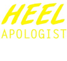 Heel Apologist by tarrbear