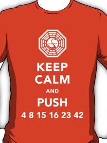 Keep calm and push 4 8 15 16 23 42 T-Shirt