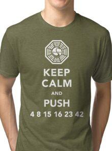 Keep calm and push 4 8 15 16 23 42 Tri-blend T-Shirt