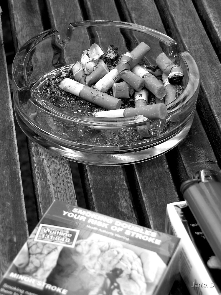 Thanks for Smoking by Janie. D