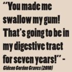 Gideon Graves Quote by thealexisdesign