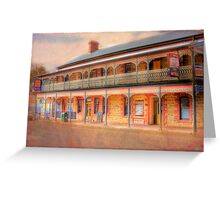 A Relaxing Drink? - The Mannum Hotel, Mannum, South Australia Greeting Card