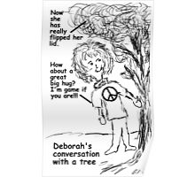 Conversation With A Tree Poster