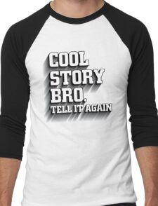 Cool Story Bro Shirt Men's Baseball ¾ T-Shirt
