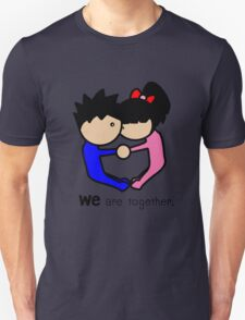 we are together T-Shirt