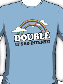 Funny Double Rainbow Shirt T-Shirt