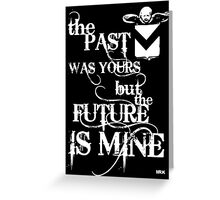the past.... Greeting Card