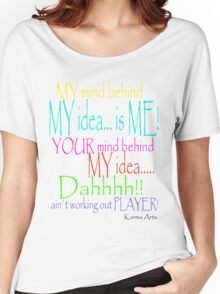 my mind, my idea Women's Relaxed Fit T-Shirt