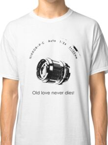 Nikkor 105mm Black Old love never dies! Classic T-Shirt
