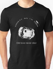 Nikkor 105mm White Old love never dies! T-Shirt