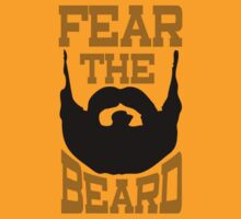 Fear the Beard by 785Tees