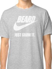 Beard - Just Grow It Classic T-Shirt