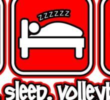 Eat. Sleep. Volleyball. Sticker