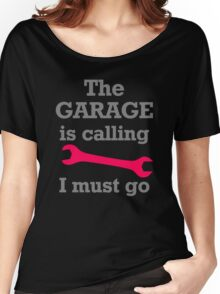The Garage Is Calling Women's Relaxed Fit T-Shirt