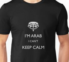I'm arab I can't keep calm Unisex T-Shirt